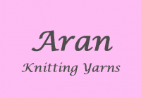 Aran Knitting Wool & Yarns