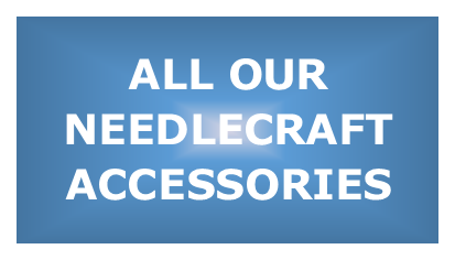 All of our Needlecraft Accessories