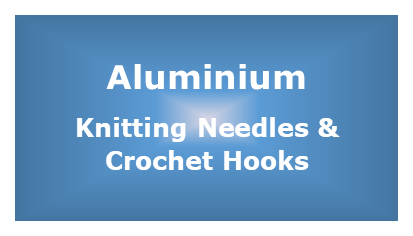 Aluminium Knitting Needles and Crochet Hooks