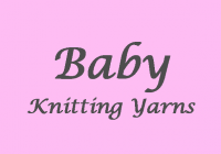 Baby Knitting Wool & Yarns