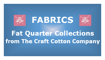 Fat Quarter Collections from The Craft Cotton Company