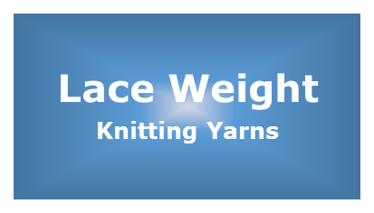 All our Lace Weight Yarns