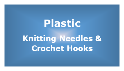 Plastic Knitting Needles and Crochet Hooks