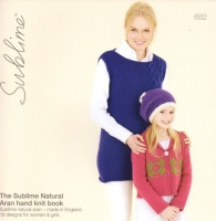Knitting Patterns - Sublime 682 - The Sublime Natural Aran Hand Knit Book