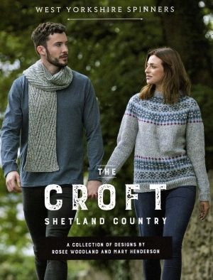The Croft- Aran - Shetland Country - Knitting Patterns from West Yorkshire Spinners