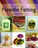Needle Felting - A Beginner's Guide
